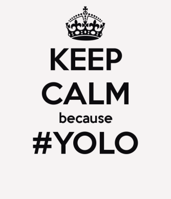 keep-calm-because-yolo-178